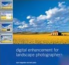 Digital Enhancement for Landscape Photographers